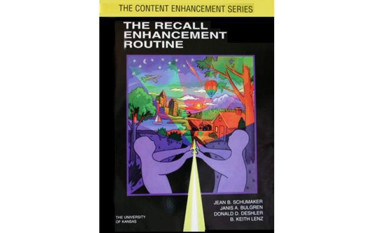 THE RECALL ENHANCEMENT ROUTINE  (Jean B. Schumaker, Janis A. Bulgren, Donald D. Deshler, B. Keith Lenz) (Softcover)