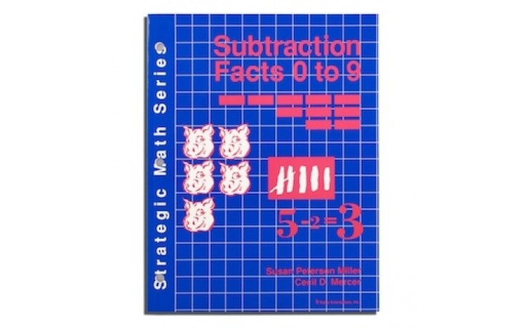 Strategic Math Series: SUBTRACTION FACTS 0 to 9 (Susan Peterson Miller, Cecil D. Mercer)