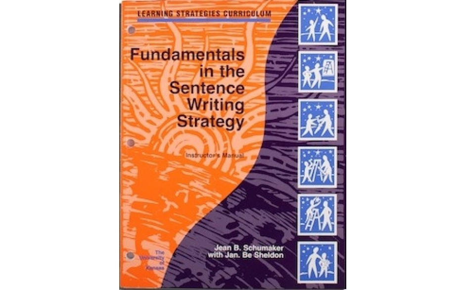 FUNDAMENTALS IN THE SENTENCE WRITING STRATEGY INSTRUCTORS MANUAL  (Jean B. Schumaker, Jan B. Sheldon) BUNDLE: PDF Download AND coil bound manual