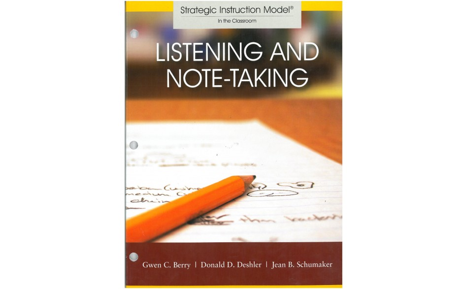 LISTENING AND NOTE-TAKING STRATEGY (Gwen C. Berry, Donald D. Deshler, Jean B. Schumaker) (BUNDLE: PDF Download AND Coil Bound Manual)