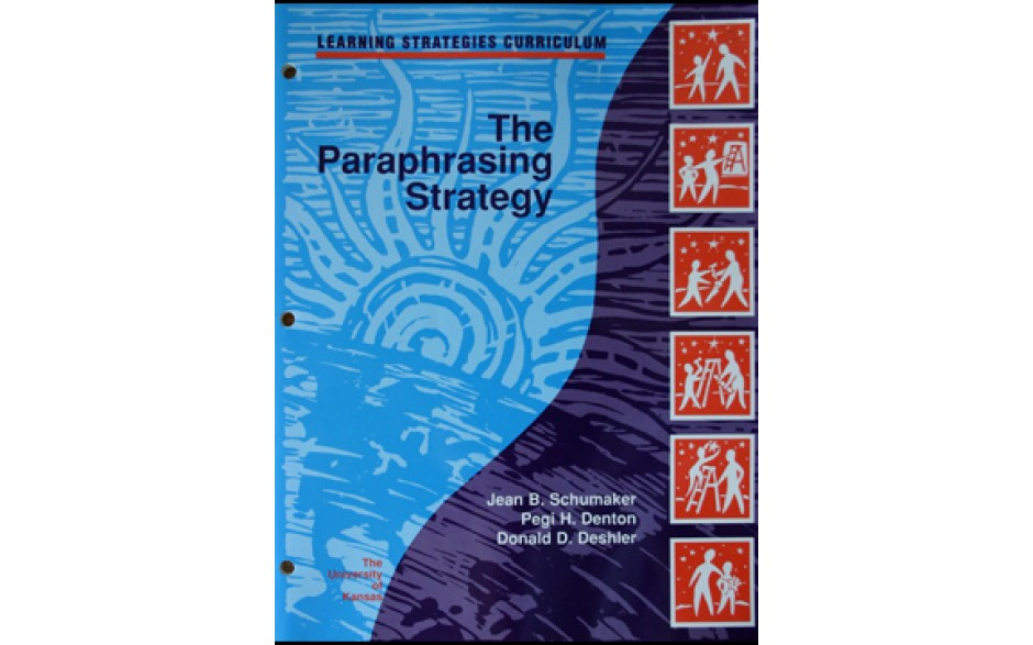 THE PARAPHRASING STRATEGY Instructor's Manual (Jean B. Schumaker, Pegi H. Denton, Donald D. Deshler) (Softcover)