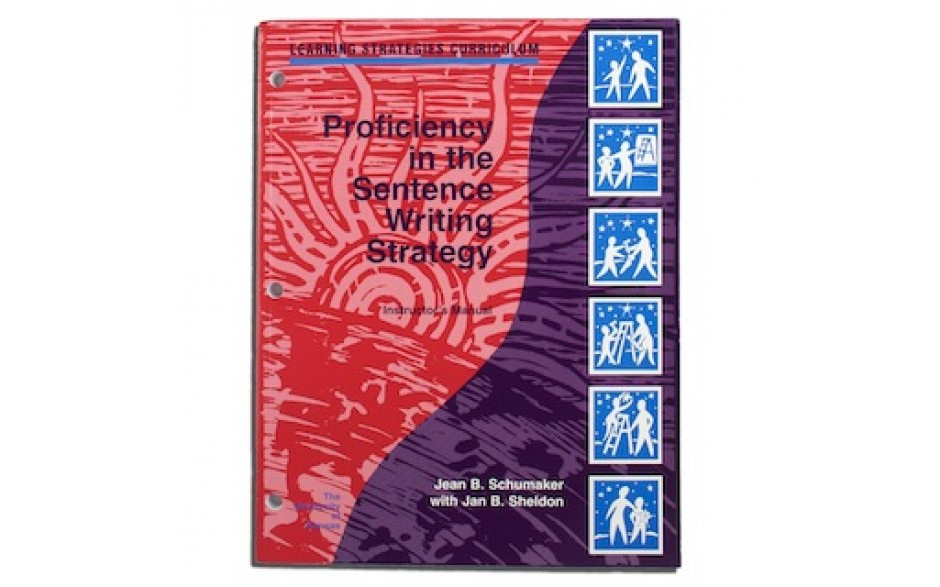 PROFICIENCY IN THE SENTENCE WRITING STRATEGY INSTRUCTORS' MANUAL(Jean B. Schumaker, Jan B. Sheldon) (Softcover)