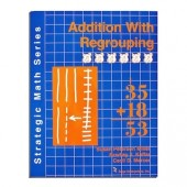 Strategic Math Series: ADDITION WITH REGROUPIING