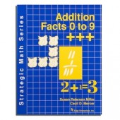 Strategic Math Series: ADDITION FACTS 0 to 9 (Susan Peterson Miller, Cecil D. Mercer)