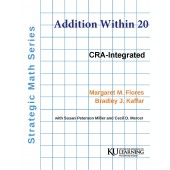 Strategic Math Series: ADDITION WITHIN 20 (Coil Bound) Margaret M. Flores, Bradley J. Kaffar