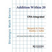 Strategic Math Series: ADDITION WITHIN 20 (PDF Download) Margaret M. Flores, Bradley J. Kaffar