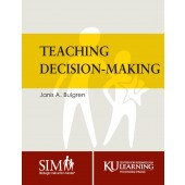 TEACHING DECISION MAKING (Janis A. Bulgren) (2018) BUNDLE: Downloadable PDF AND coil bound manual