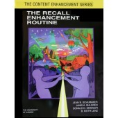 THE RECALL ENHANCEMENT ROUTINE  (Jean B. Schumaker, Janis A. Bulgren, Donald D. Deshler, B. Keith Lenz) (BUNDLE: Softcover AND PDF Download)