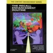 THE RECALL ENHANCEMENT ROUTINE  (Jean B. Schumaker, Janis A. Bulgren, Donald D. Deshler, B. Keith Lenz) (PDF Download)