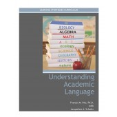 UNDERSTANDING ACADEMIC LANGUAGE (The Text Pattern Strategy) (Frances Ihle with Jacqueline Schafer) (2014)  BUNDLE: Coil Bound Manual and PDF Download