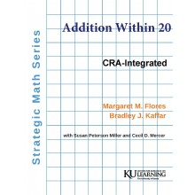Strategic Math Series: ADDITION WITHIN 20  (Margaret M. Flores, Bradley J. Kaffar) BUNDLE: Coil bound manual AND PDF download