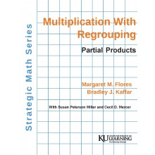 Strategic Math Series: Multiplication with Regrouping: Partial Products PDF